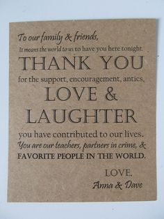 cute wording for a thankyou, though would try to do them all personalised in some way...