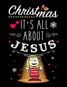 Christmas Is All About Jesus christmas merry christmas christmas quotes christmas images christmas pics merry christmas quotes christmas quotes and sayings christmas snoopy quotes Christmas Quotes, Christmas Love, All Things Christmas, Christmas Holidays, Christmas Cards, Merry Christmas, Christian Christmas, Christmas Thoughts, Christmas Sentiments