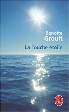 La Touche étoile - Benoite Groult - Amazon.fr - Livres