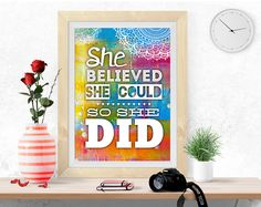 She believed she could, PRINTABLE Art, Inspirational quote, Motivational print, digital print, poster printable, colorful wall art, pdf jpeg by InArtPrints on Etsy