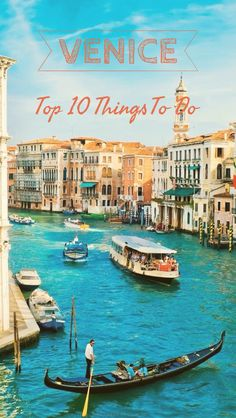 10 Things to Do in Venice http://www.travelthingstodo.com/attractions-things-to-do-in-venice-italy/   #TravelTuesday #travel #Italy #Venice #thingstodo #traveltips