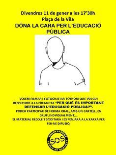 Dóna la cara per l'educació Pública  Divendres 15 de Gener 2013  Plaça de la Vila - Vilanova i la Geltrú Memes, Faces, Meme