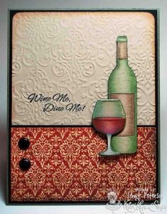 Wine Me, Dine Me! by jennypete - Cards and Paper Crafts at Splitcoaststampers