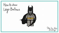 hot to draw Lego Batman
