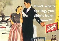 Only pinned this because it is an old Schiltz ad and it's my Dad's beer of choice.