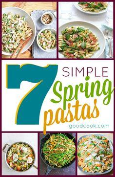 7 Simple Spring Pastas