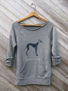 supa fly Greyhound Sweatshirt, Dog Sweater, S,M,L,XL. $34.00, via Etsy.   I think I must have one!