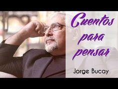 Cuentos para pensar | Jorge Bucay - YouTube