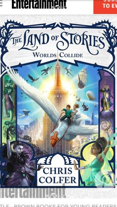 Read The Land of Stories: Worlds Collide (The Land of Stories children book by Chris Colfer . The epic conclusion to Chris Colfer's New York Times bestselling series The Land of Stories! Ya Books, Good Books, Books To Read, Library Books, Open Library, Land Of Stories Series, Book Series, 4th Grade Books, Science Fiction