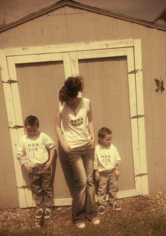 My Momma Bear and Man Cub I and II shirts. :)