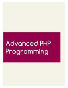Advanced+PHP+Programming