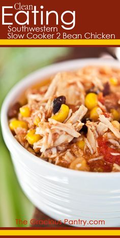 Clean Eating Southwestern Slow Cooker 2 Bean Chicken. A delicious meal that cooks itself!