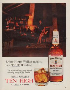 "Description: 1963 TEN HIGH BOURBON vintage magazine advertisement ""Hiram Walker quality"" -- Enjoy Hiram Walker quality in a True Bourbon ... Sip it slow and easy -- enjoy the rich rewarding taste of a True bourbon ... Hiram Walker's Ten High ... A True Bourbon -- Size: The dimensions of the full-page advertisement are approximately 10.5 inches x 13.25 inches (26.75 cm x 33.75 cm). Condition: This original vintage full-page advertisement is in Excellent Condition unless otherwise noted."