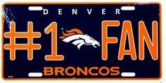 $9.00 Denver Broncos #1 Fan NFL Embossed Vanity Metal Novelty License Plate Tag Sign 1610M