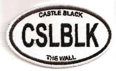 A Euro-sticker style patch for Castle Black, the headquarters of the Nightswatch in A Game of Thrones. $8.00