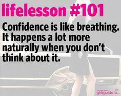 Little Life Lesson 101: Confidence | GirlsGuideTo
