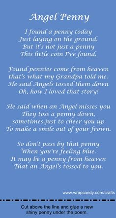 Pennies from Heaven.I have a big jar of pennies from Angels. They are usually sent more with messages than hello! Barb C. Great Quotes, Me Quotes, Inspirational Quotes, Motivational, Pennies From Heaven, Angel Quotes, Angel Sayings, Pomes, Angel Prayers