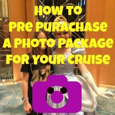 Disney Cruises - If you know that you want lots of photo souvenirs of your cruise, consider purchasing a photo package ahead of time. The savings is significant versus buying packages online.