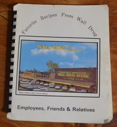 SOLD!  Favorite Recipes From Wall Drug - 1982 - South Dakota