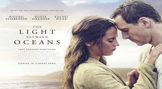 The Light Between Oceans 2016 Movie Details, The Light Between Oceans Movie…