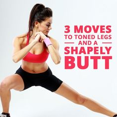 Move over Beyoncé! Here are 3 Moves to Toned Legs and a Shapely Butt!