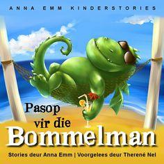Pasop vir die Bommelman - nuwe Afrikaanse kinderstories op CD! www.AnnaEmm.co.za