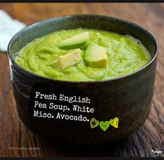 Easy Miso Avocado English Pea Soup. Bright Green. Fresh Flavor!