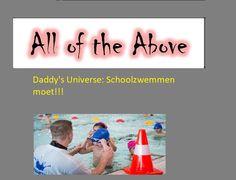 Daddy's Universe: Schoolzwemmen moet!!!