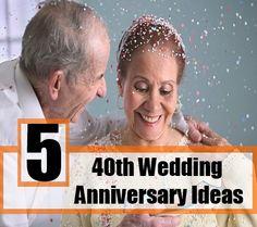 5 Innovative 40th Wedding Anniversary Ideas - How To Celebrate 40th Wedding Anniversary | Bash Corner