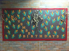 November Birthday Bulletin Board -Indian Corn