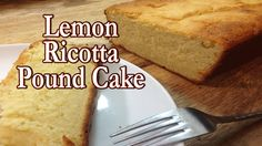 Lemon Pound Cake Easy and Delicious From You Tube We Love Ya, Dominic & Frank #EverybodyLovesItalian www.EverybodyLovesItalian.com