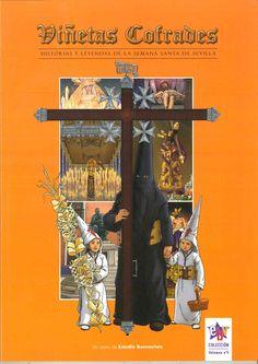 Viñetas cofrades : historias y leyendas de la Semana Santa de Sevilla / [un comic de Estudio Buenavista]. Historietas dibujadas sobre la Semana Santa de Sevilla.