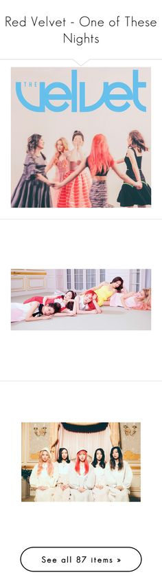 """""""Red Velvet - One of These Nights"""" by presley-malyk ❤ liked on Polyvore featuring girls, ruched tank, ruched tops, pink tank top, rouched top, pink top, tops, blouses, shirts and sleeveless tops"""
