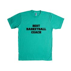 Best Basketball Coach Coaching Coaches Sport Sports Sporty Team Teams Games Exercising Exercise Fitness Fit SGAL8 Unisex T Shirt