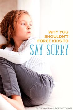 Forced apologies—even if done with good intentions—may not always be the best idea. Here's why you shouldn't force kids to say sorry.