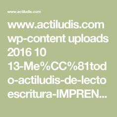 www.actiludis.com wp-content uploads 2016 10 13-Me%CC%81todo-actiludis-de-lectoescritura-IMPRENTA-F.pdf
