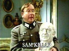 Sam Kelly (December 19, 1943 - June 14, 2014) British actor, most known from the comedy hitseries 'Allo 'Allo, and his role in the Doctor Who series).
