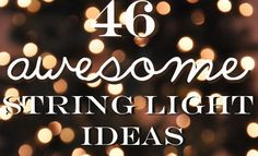 46 Awesome String-Light DIYs For Any Occasion You don't have to put those string lights away after the holidays. There are so many elegant ways to incorporate string lights into your home decor. Diy Projects To Try, Home Projects, Garden Projects, Diy Luz, Do It Yourself Inspiration, Diy Décoration, Deco Design, Design Room, House Design