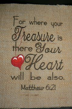 Embroidered Scripture Art on Burlap Ready for Framing Matthew 6:21 For where your treasure is there your heart will be also by EmptyNester1964 on Etsy