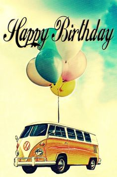 VW Birthday card By Beetle-Ink – Cumpleaños Happy Birthday Hippie, Happy Birthday Vintage, Happy Birthday Funny, Happy Birthday Messages, Happy Birthday Greetings, 40th Birthday Quotes, Happy Birthday Pictures, Happy B Day, Illustrations
