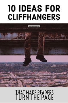 10 Cliffhangers That Make Readers Turn The Page