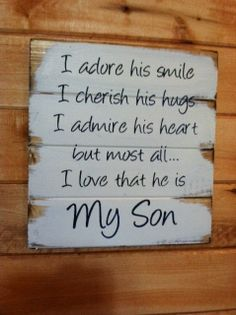 My Son I adore his smile I cherish his hugs I by OttCreatives, $34.00