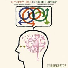 """Out of My Head by """"George Carter (Portrayed by Ed Sherman) Riverside RLP 841 [The only comedy album on this jazz label.]"""