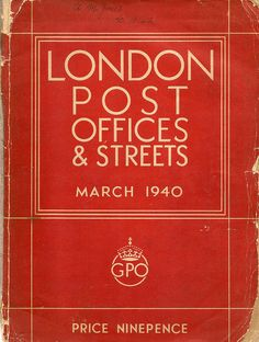 GPO London Post Offices  Streets directory - March 1940 by mikeyashworth, via Flickr