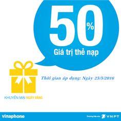 Vinaphone khuyến mãi 50% nạp thẻ ngày 25/5/2016