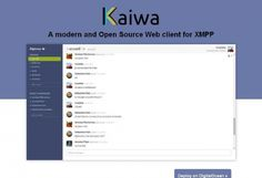 Un client JavaScript de Chat pour votre site web - Kaiwa  Kaiwa est un client open source web pour XMPP.  http://noemiconcept.com/index.php/fr/departement-communication/news-departement-com/206739-webdesign-un-client-javascript-de-chat-pour-votre-site-web-kaiwa.html