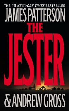 The Jester by James Patterson & Andrew Gross