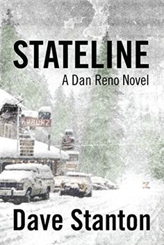 STATELINE: A Hard Boiled Crime Novel: (Dan Reno Private Detective Noir Mystery Series) (Dan Reno Novel Series Book 1) by Dave Stanton http://www.amazon.com/dp/B00HOV4GEO/ref=cm_sw_r_pi_dp_eClpwb1JR7T0S