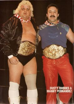 Dusty & Manny were NWA World Tag Team Champions in 1984