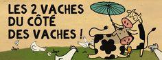 Les 2 Vaches du côté des vaches !